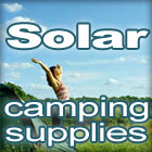 Solar camping and backpacking supplies